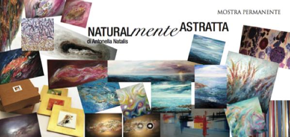 Naturalmente Astratta di Antonella Natalis